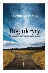 Viktor Frankl Bóg Ukryty